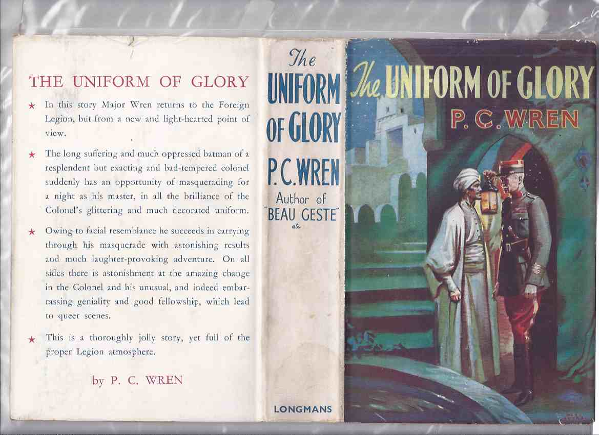 Image for Uniform of Glory: Being the True Story of a Free Frenchman's Night Out ---by P C Wren ( French Foreign Legion Cover Art )