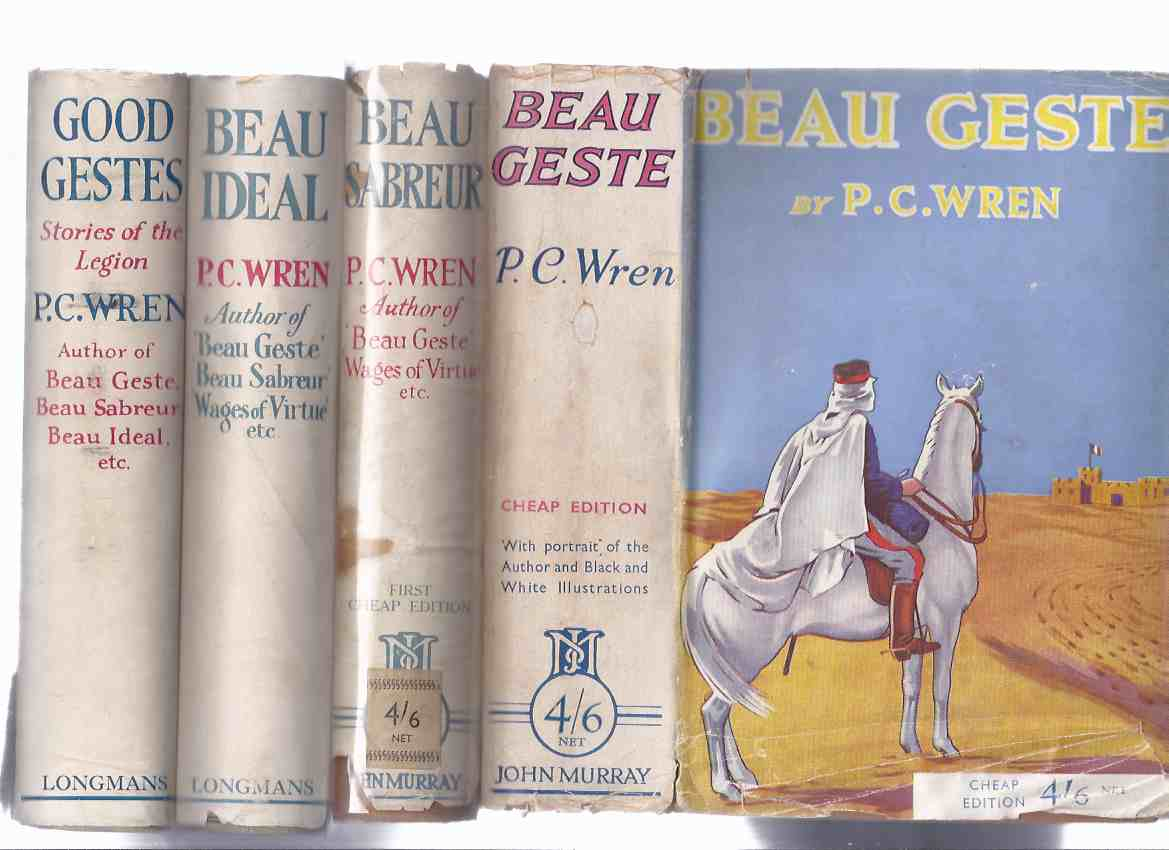 Image for Beau Geste; Beau Sabreur; Beau Ideal; Good Gestes -4 Volumes in the Beau Geste Series  ---by P C Wren ( Book 2, 3, 4, 5 )