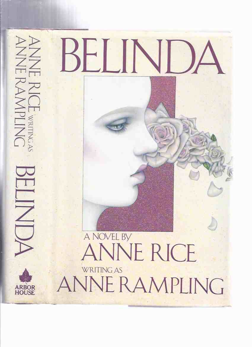 Image for Belinda ----by Anne Rice Writing as Anne Rampling ( Tipped-in Signature )
