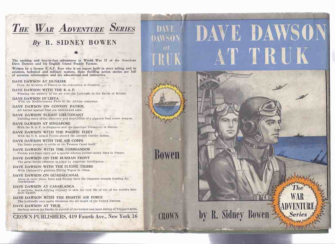 Image for Dave Dawson at Truk:  The War Adventure Series -Book 15 of the Series ( Final Volume / in original dustjacket )