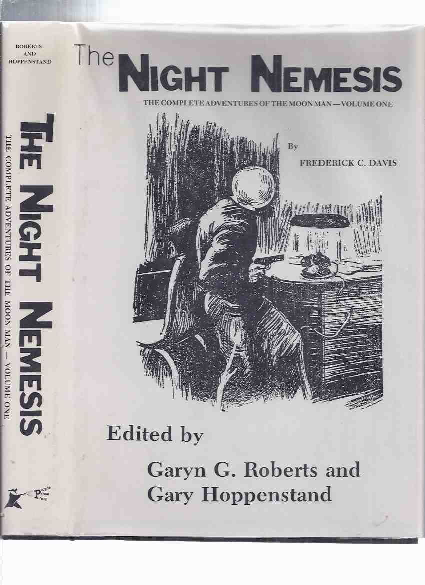 Image for The Night Nemesis:  The Complete Adventures of The Moon Man -Volume One -by Frederick C Davis / Purple Prose Press ( Book 1 )(inc. Sinister Sphere; Blood on the Moon; Moon Wizard; Black Lightning; Silver Secret; etc)( TEN DETECTIVE ACES pulps related)