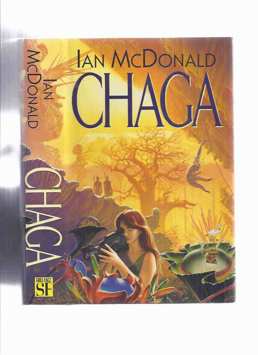 Image for Chaga -by Ian McDonald -a Signed Copy (aka:  Evolution's Shore )