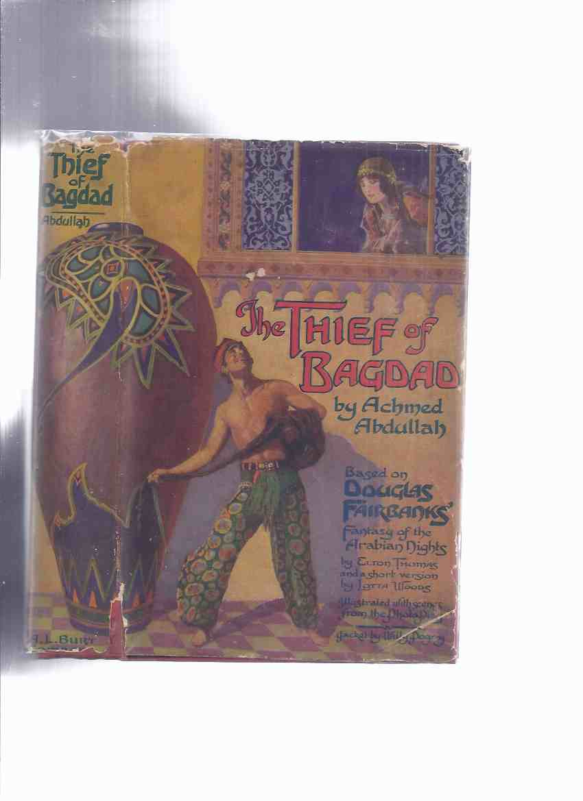 Image for The Thief of Bagdad, Based on Douglas Fairbanks' Fantasy of The Arabian Nights - PHOTOPLAY Edition ( Douglas Fairbanks on Front Panel / Anna May Wong on Rear Panel )