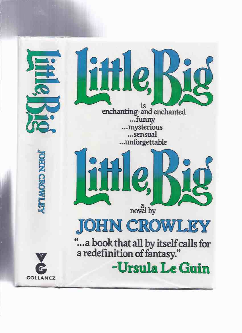 Image for Little, Big  ---by John Crowley (aka:  Little, Big: or, The Fairies' Parliament ) ( Variant / Export Edition )