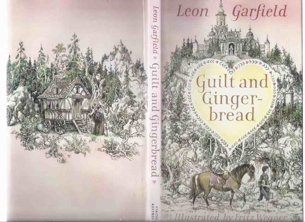 Image for Guilt and Gingerbread -by Leon Garfield, Illustrated By Fritz Wegner