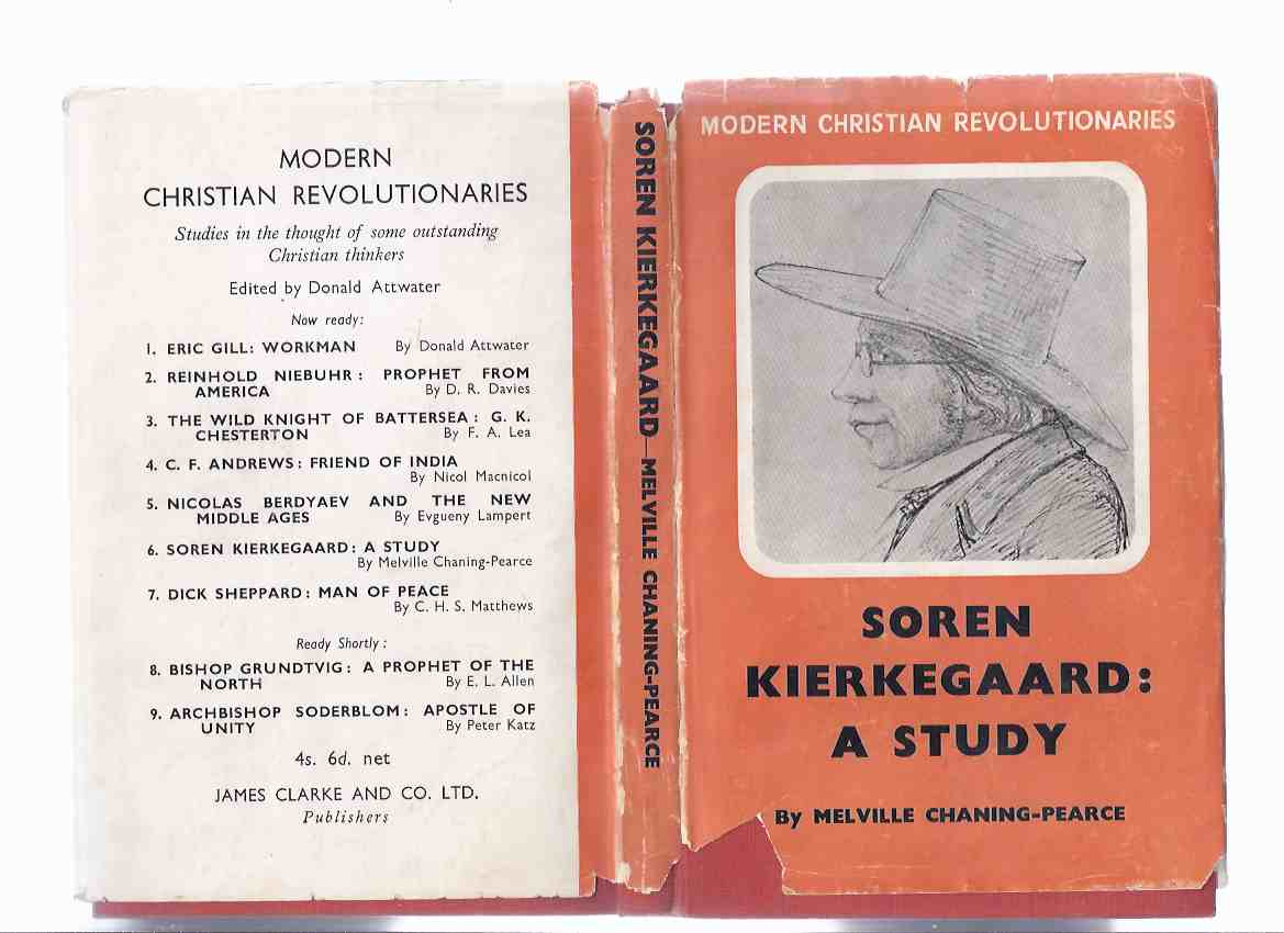 Image for Soren Kierkegaard - a Study:  Modern Christian Revolutionaries Series -by Melville Chaning-Pearce  ( Søren )