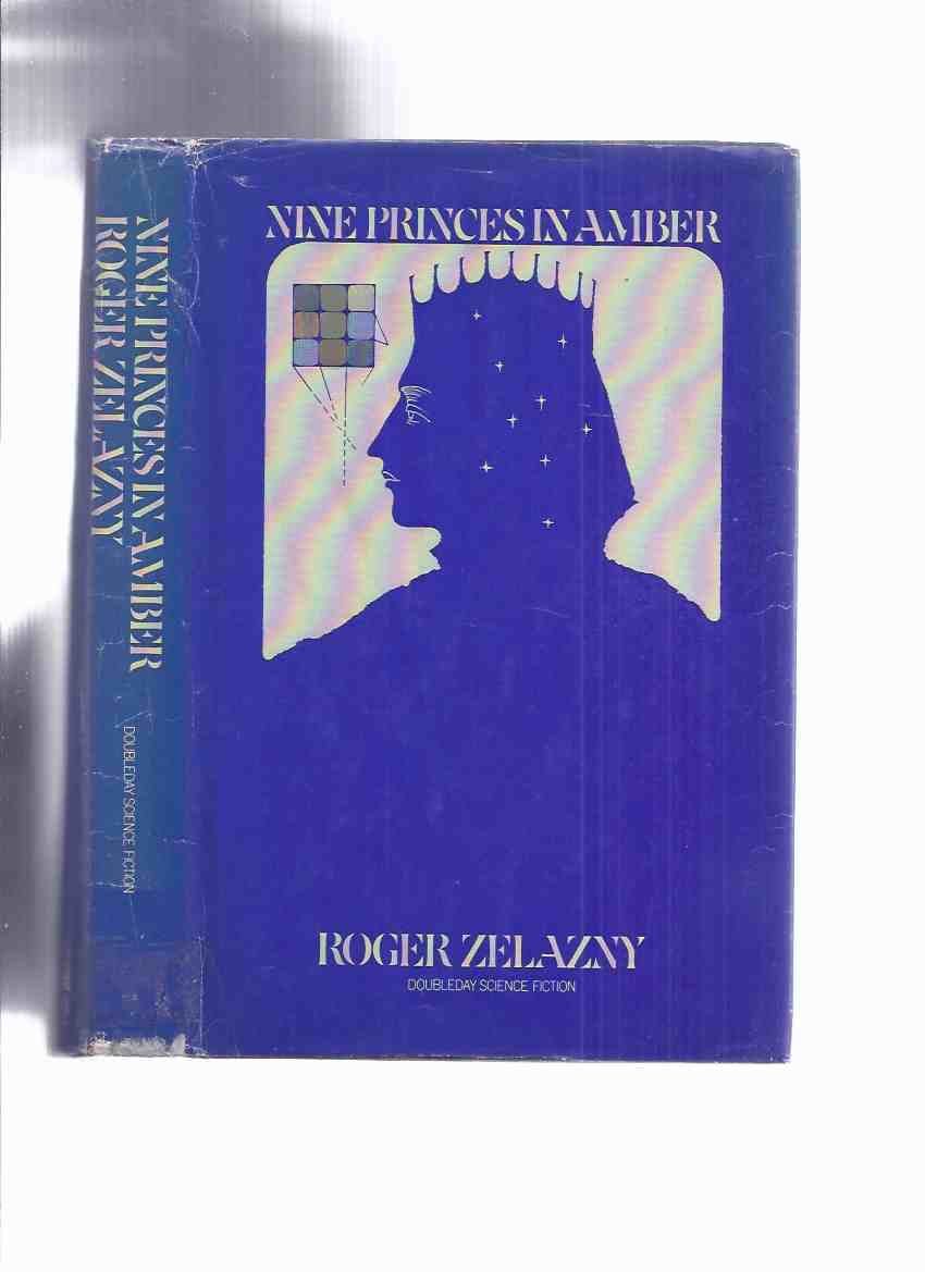 Image for Nine Princes in Amber--by Roger Zelazny (the 1st Edition )