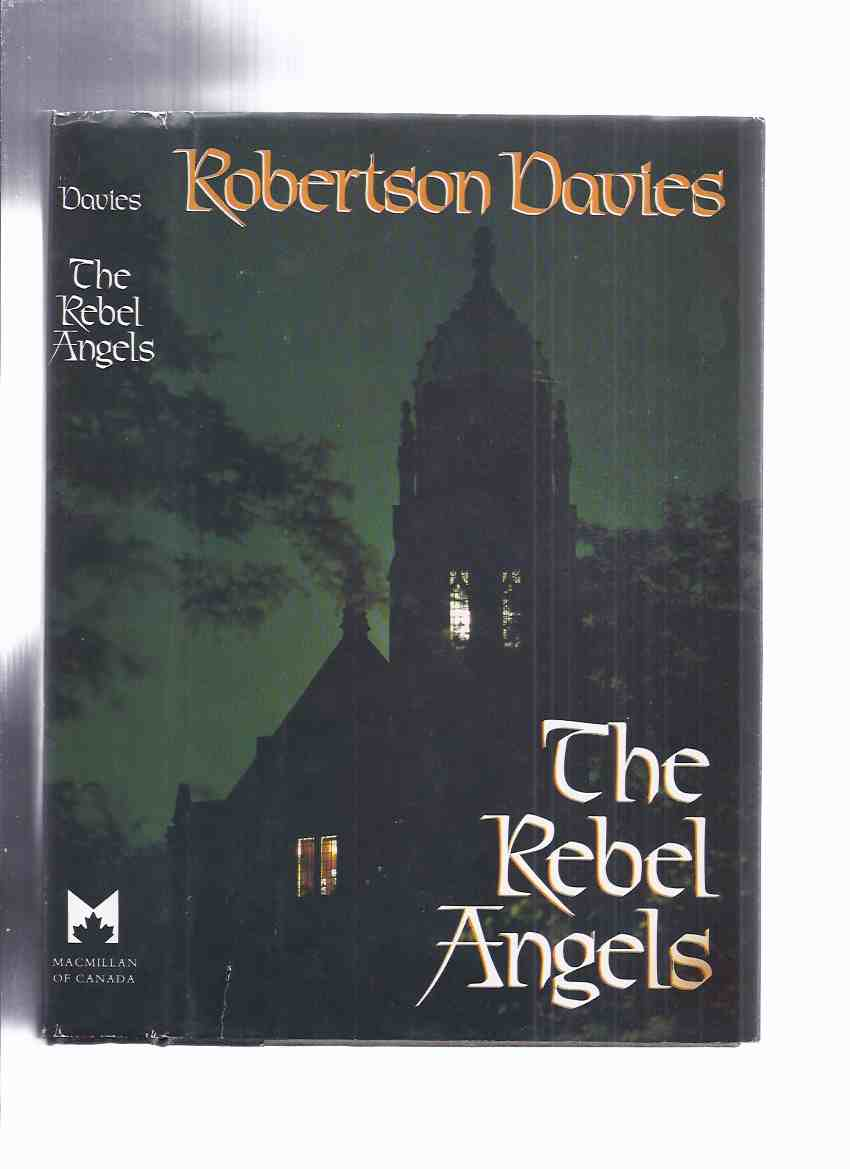 Image for The Rebel Angels ---Book 1 of the Cornish Trilogy  --by Robertson Davies --a signed Copy