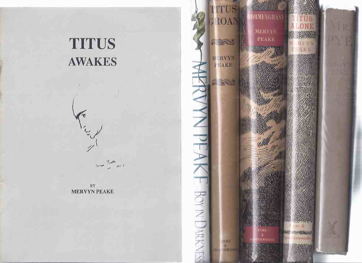 Image for SIX VOLUMES: The Gormenghast Trilogy - Titus Groan -with Gormenghast -with Titus Alone -Book 1, 2, 3 -with Boy in Darkness, TG's Journey from Gormenghast -with Titus Wakes, The Mervyn Peake Review # 23, 1990 ---with Mr Pye (signed)