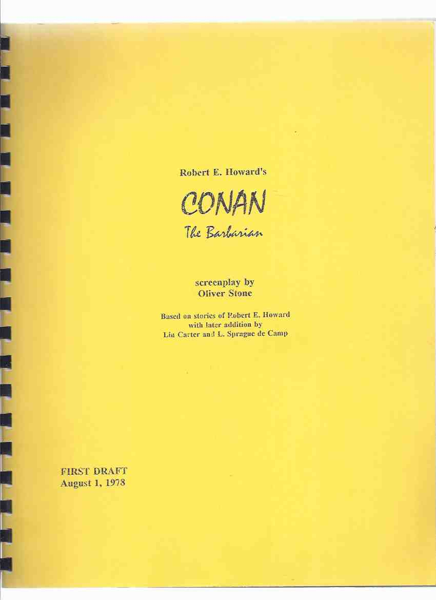 Image for Robert E Howard's CONAN the Barbarian, Screenplay By Oliver Stone Based on Stories of Robert E Howard with Later Addition By Lin Carter and L Sprague De Camp, FIRST DRAFT, August 1, 1978