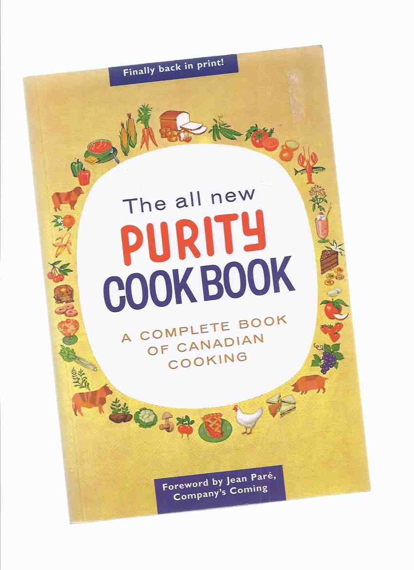Image for The All New Purity Cook Book:  A Complete Book of Canadian Cooking / Maple Leaf Mills Limited -The Classic Canadian Cookbook Series ( Recipes / Cooking )