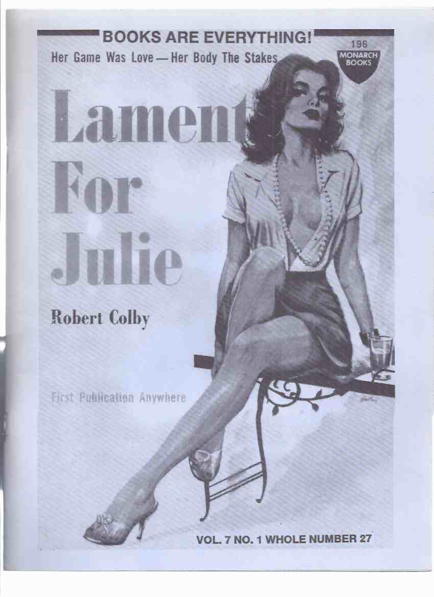 Image for Books are Everthing, Volume 7, No. 1, Issue 27 -Bill Crider / Robert Colby Issue (inc. Catastrophe and Post Catastrophe Checklist (part 1); Great Pocket Book Chase; Linda Lombard Girl Behind the Covers; First British Pocket,etc)( Paperbacks / Collecting )