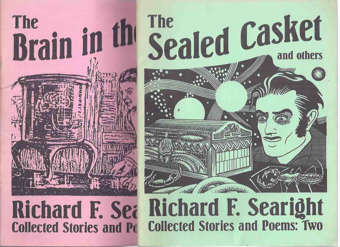 Image for The Brain in the Jar and Others: Collected Stories and Poems, Volume 1 -with The Sealed Casket: Collected Stories and Poems, Volume 2 -by Richard F Searight / Necronomicon Press ( Two Books )(inc. Poetry; The Formula; Cavern of the Dragon; etc)