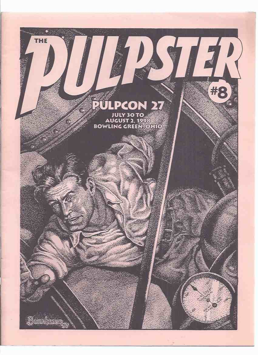 Image for The PULPSTER, Dedicated to Preserving the Pulps, PULPCON 27 (inc. Ghosts and Phantoms; Case of the Disappearing Paintings; Red Finger, the Terror of Spydom; Canada's Uncanny Tales; The Shadow of Evil; etc)