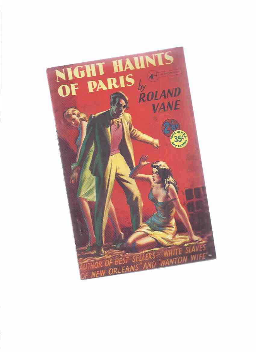 Image for Night Haunts of Paris -by Roland Vane
