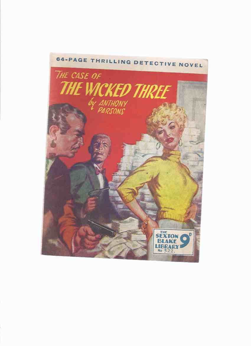 Image for The SEXTON BLAKE LIBRARY, No. 322 - The Case of the Wicked Three   ( New Series )