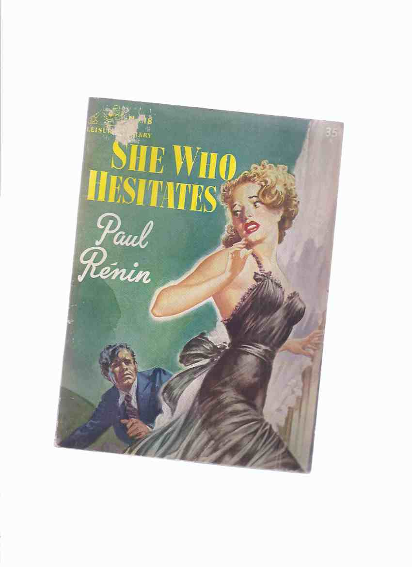 Image for Leisure Library No. 18:  She Who Hesitates -by Paul Renin