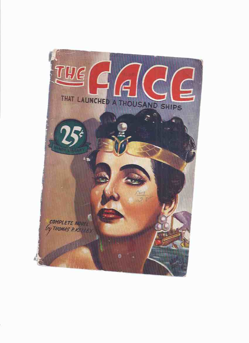 Image for The Face That Launched a Thousand Ships:  A Complete Novel of the Weird ---by Thomas P Kelley ( Kelly )(aka The Weird Queen, as serialised in Eerie Tales Pulp [ serialization never completed ] )