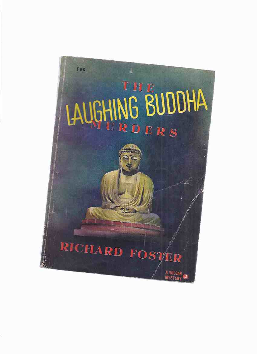 Image for The Laughing Buddha Murders -by Richard Foster / a Vulcan Mystery # 3