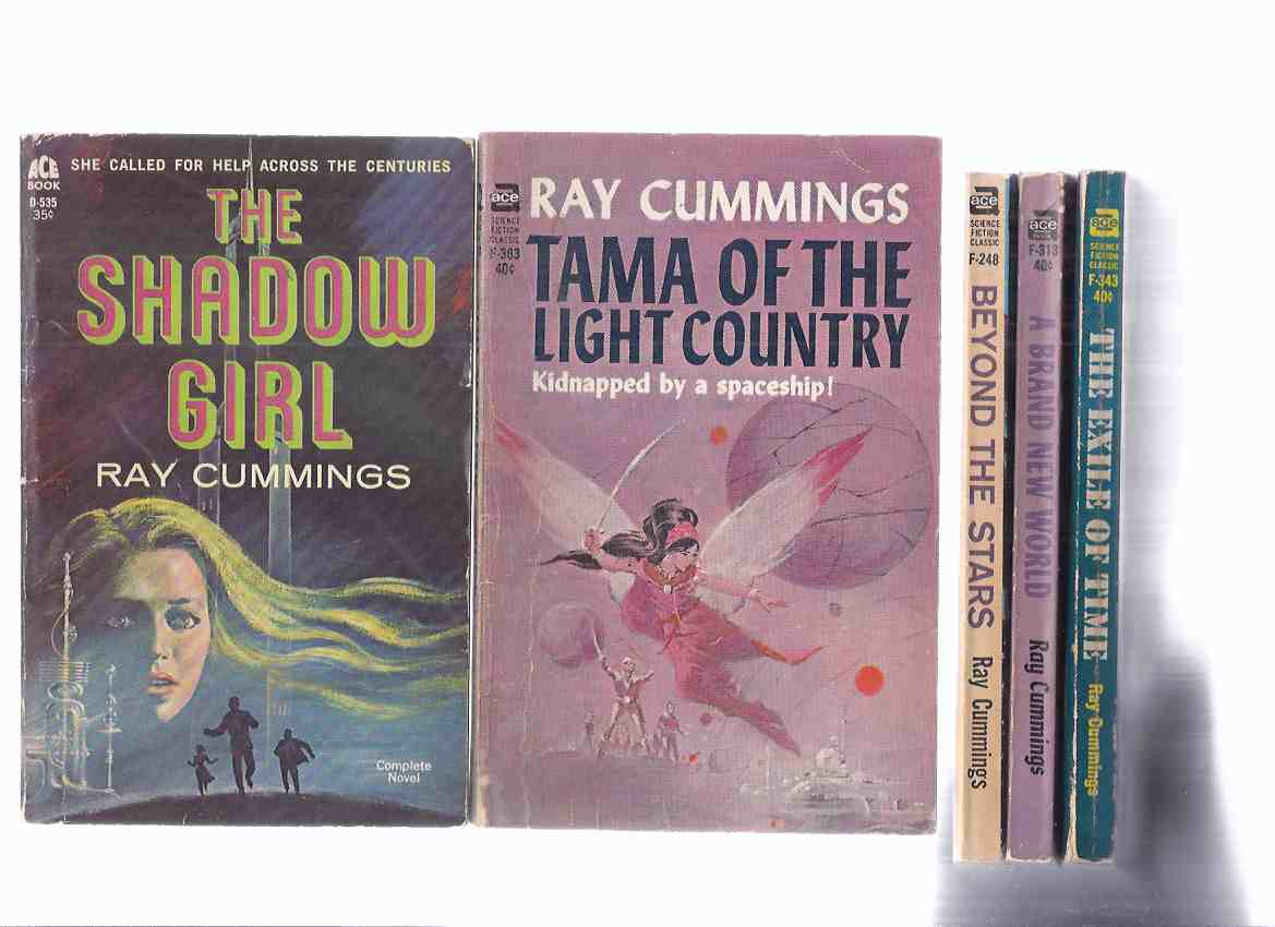 Image for Beyond the Stars F-248; A Brand New World F-313; The Exile of Time F-343; Tama of the Light Country F-363; The Shadow Girl D-535 -5 Volumes -by Ray Cummings / ACE Paperbacks
