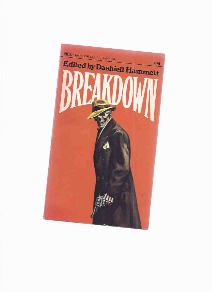 Image for BREAKDOWN and Other Thrillers -Edited By Dashiell Hammett (inc. Rose for Emily; Green Thoughts; The House; The Kill; Mr. Arcularis; Music of Erich Zann; King of the Cats; Beyond the Door; Visitor from Egypt )( UK Edition of Creeps By Night )