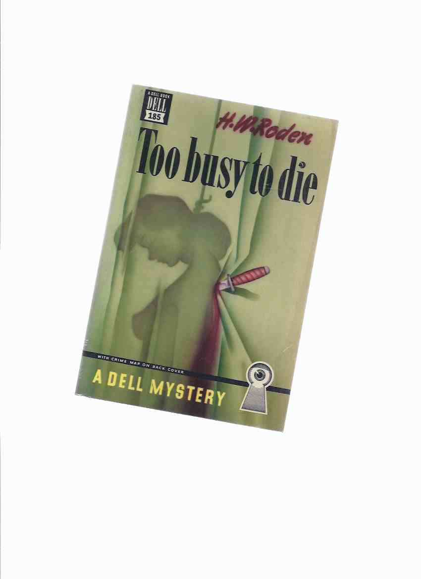 Image for Too Busy to Die -by H W Roden / Dell Mapback Edition ( A Johnny Knight Murder Mystery )