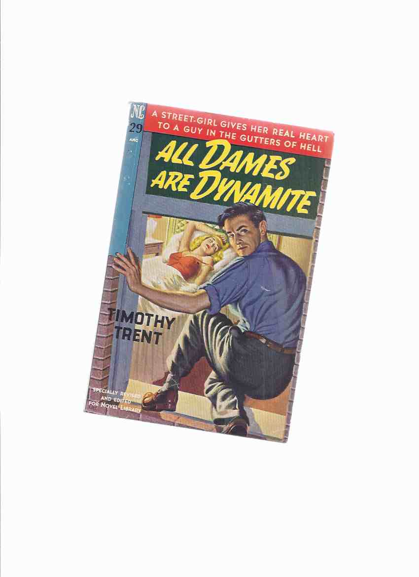 Image for All Dames are Dynamite -by Timothy Trent