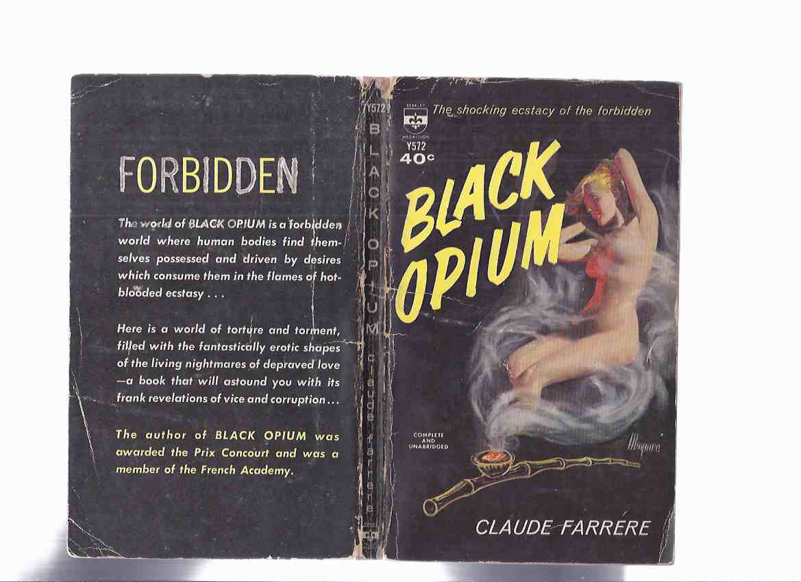 Image for Black Opium:  The Shocking Ecstasy of the Forbidden  -by Claude Farrere ( Robert Maguire Cover Art )