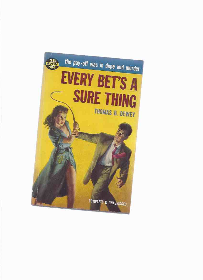 Image for Every Bet's a Sure Thing -the 2nd Private Eye Mac Mystery -by Thomas B Dewey