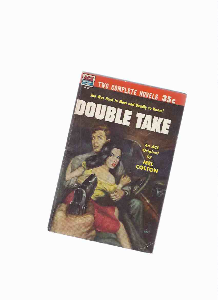 Image for ACE DOUBLE # D-27: Double Take By Mel Colton ---with The Fingered Man (aka Quoth the Raven ) -by Bruno Fischer