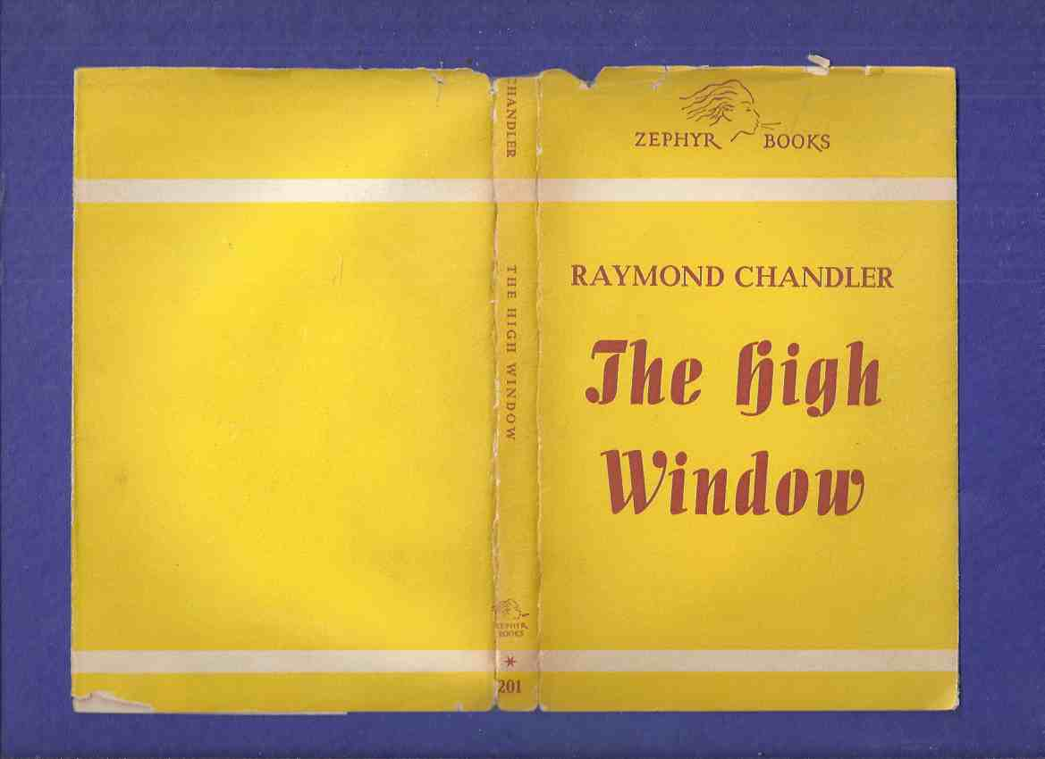 Image for The High Window  -by Raymond Chandler / Zephyr Books# 201 - A Library of british and American Authors