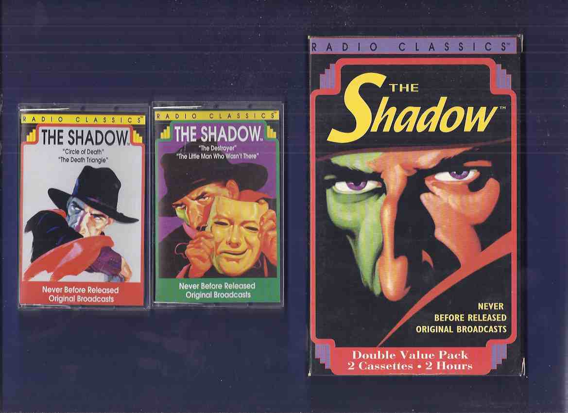 Image for 2 Audio Cassettes of The Shadow, Never Before Released Radio Broadcasts:  The Destroyer; The Little Man Who Wasn't There; Circle of Death; The Death Triangle ( 4 Episodes -About 2 Hours )