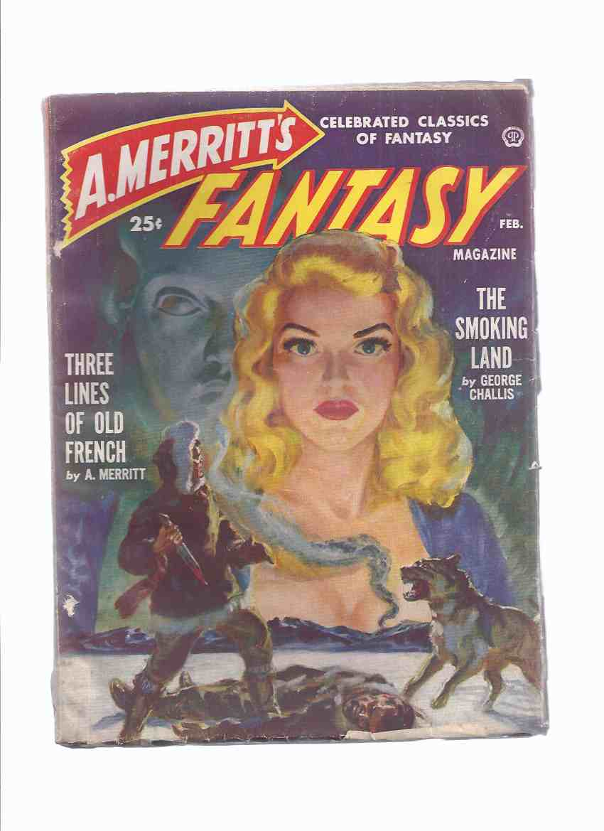 Image for A Merritt's Fantasy Magazine - Pulp, Issue  2, February 1950 -VOLUME 1 ( The Smoking Land; Three Lines of Old French; The Science of Time-Travel; The Seal Maiden )