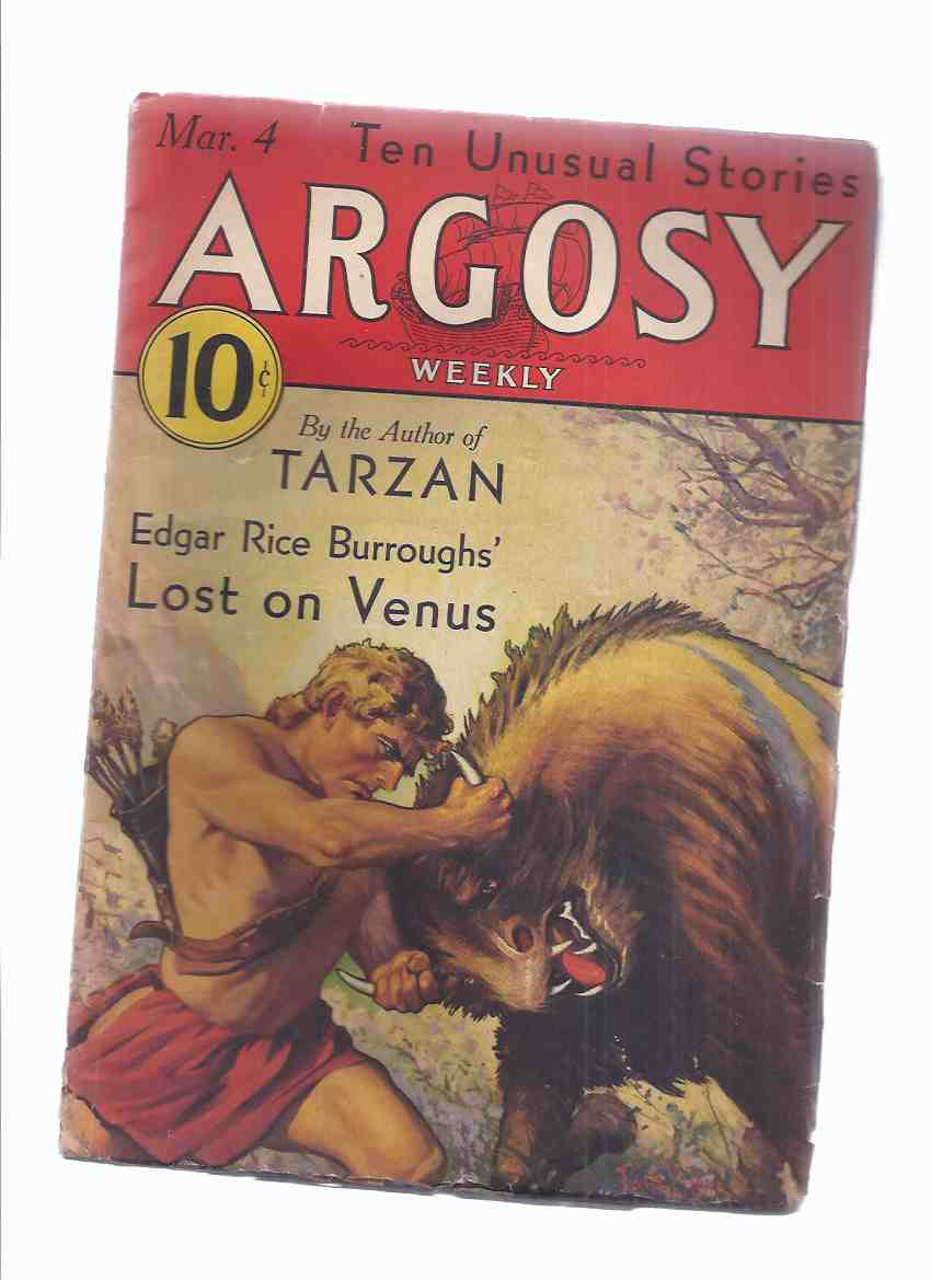 Image for Argosy Weekly Magazine ( Pulp ), March 4, 1933 (inc. Lost on Venus [part 1 ]; Job of the Red Monkeys; Men of Daring; Lily Irons Off Georges; etc)