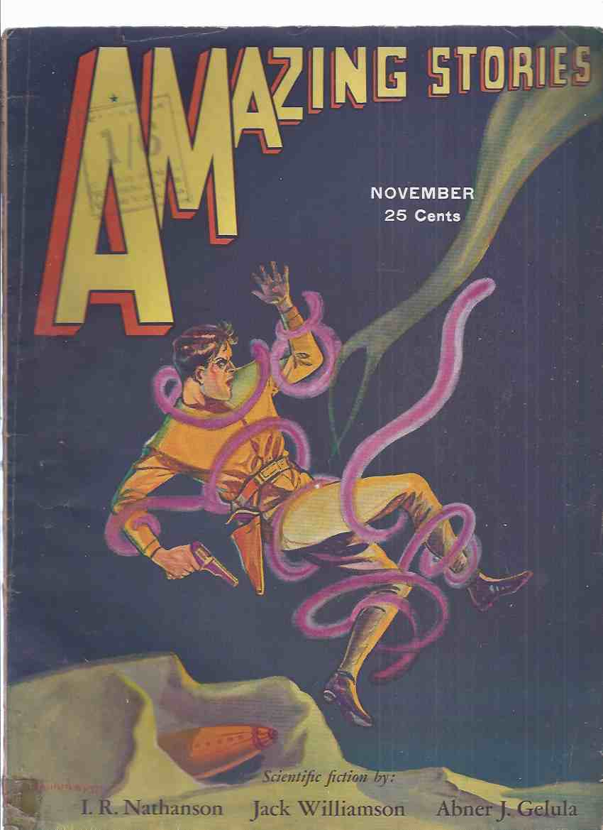 Image for Amazing Stories, November 1931, volume 6, # 8 ( Automaton by Gelula; Rat Racket by Keller; Luvium by Mckenzie; Antarctic Transformation by Nathanson; Stone From the Green Star (Part 2) by Williamson )