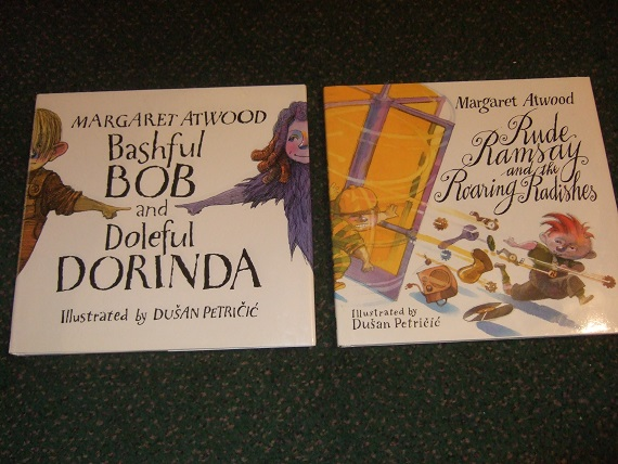 Image for 2 VOLUMES:  Rude Ramsay and the Roaring Radishes ---with Bashful Bob and Doleful Dorinda -by Margaret Atwood , Illustrated By Dusan Petricic ( TWO BOOKS )