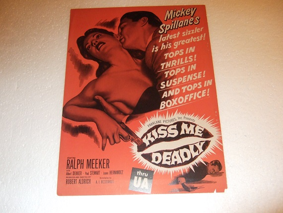 Image for Kiss Me Deadly - Advertisement in the Form of a Movie Poster for KISS ME DEADLY By Mickey Spillane, Starring Ralph Meeker