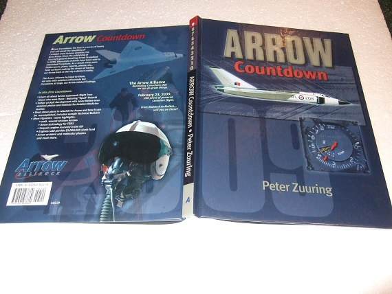 Image for ARROW COUNTDOWN:  Rebuilding a Dream and a Nation -by Peter Zuuring ( Avro Canada CF-105 Arrow )(inc.  RL201 Accident Investigation; Orenda Iroquois; Flying the Arrow; Human Factors Engineering; Technical Bulletin; etc)