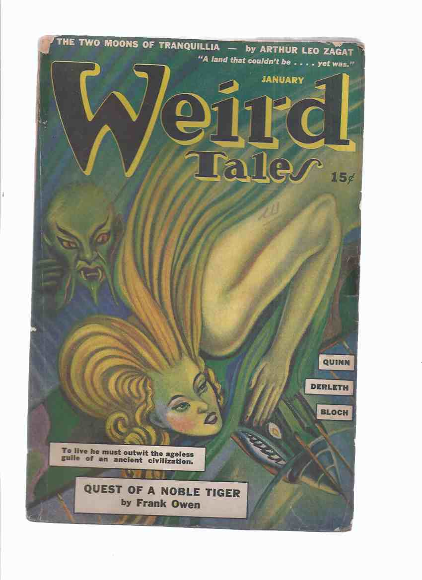Image for Weird Tales, the Unique Magazine ( Pulp ) /volume 36, # 9,  January 1943 ( Two Moons of Tranquillia; Eager Dragon; Quest of a Noble Tiger; Repayment; McElwin's Glass; Seventh Sister; Bindings Deluxe; Say a Prayer for Harvey; One-Man Boat; The Statue, etc)