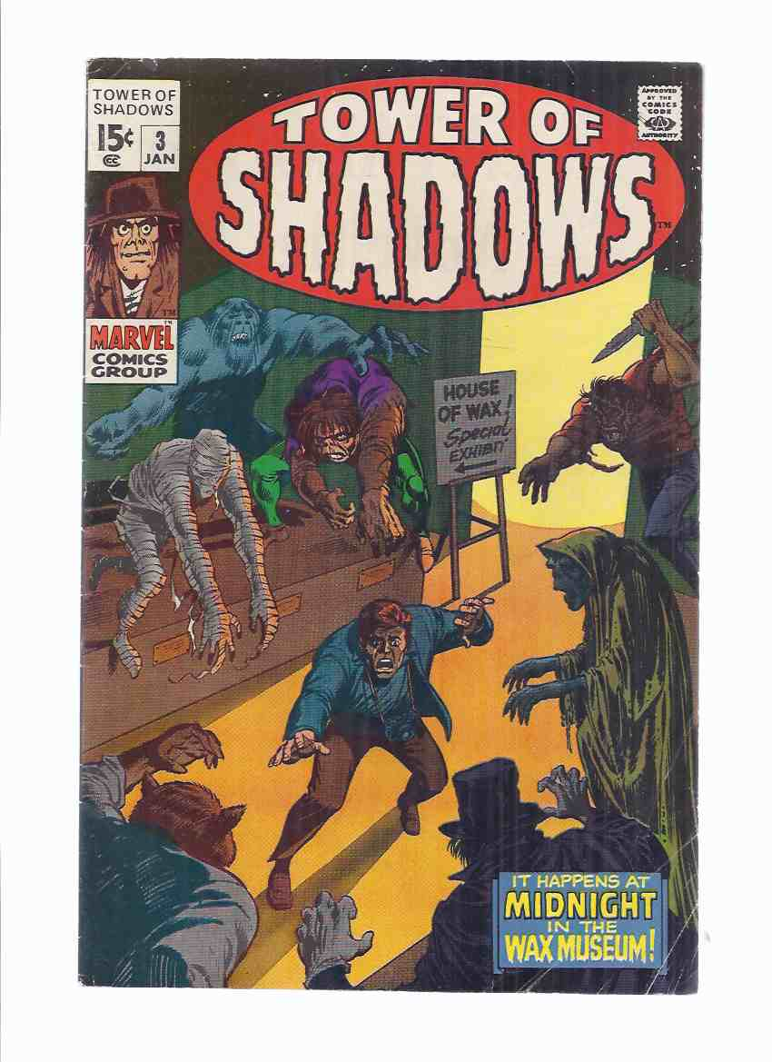 Image for MARVEL COMICS - TOWER of SHADOWS:  Volume 1, # 3 (inc:  The Moving Finger Writhes; Midnight in the Wax Museum; The Terrible Old Man )