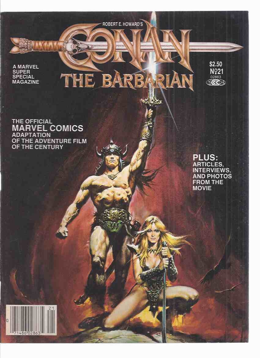 Image for Robert E Howard's Conan the Barbarian / Marvel Comics Super Special Magazine Movie Tie-In to the Dino De Laurentis Film Starring Arnold Schwarzenegger  (inc. Interviews with Ron Cobb, Ahnuld, James Earl Jones, Milius )