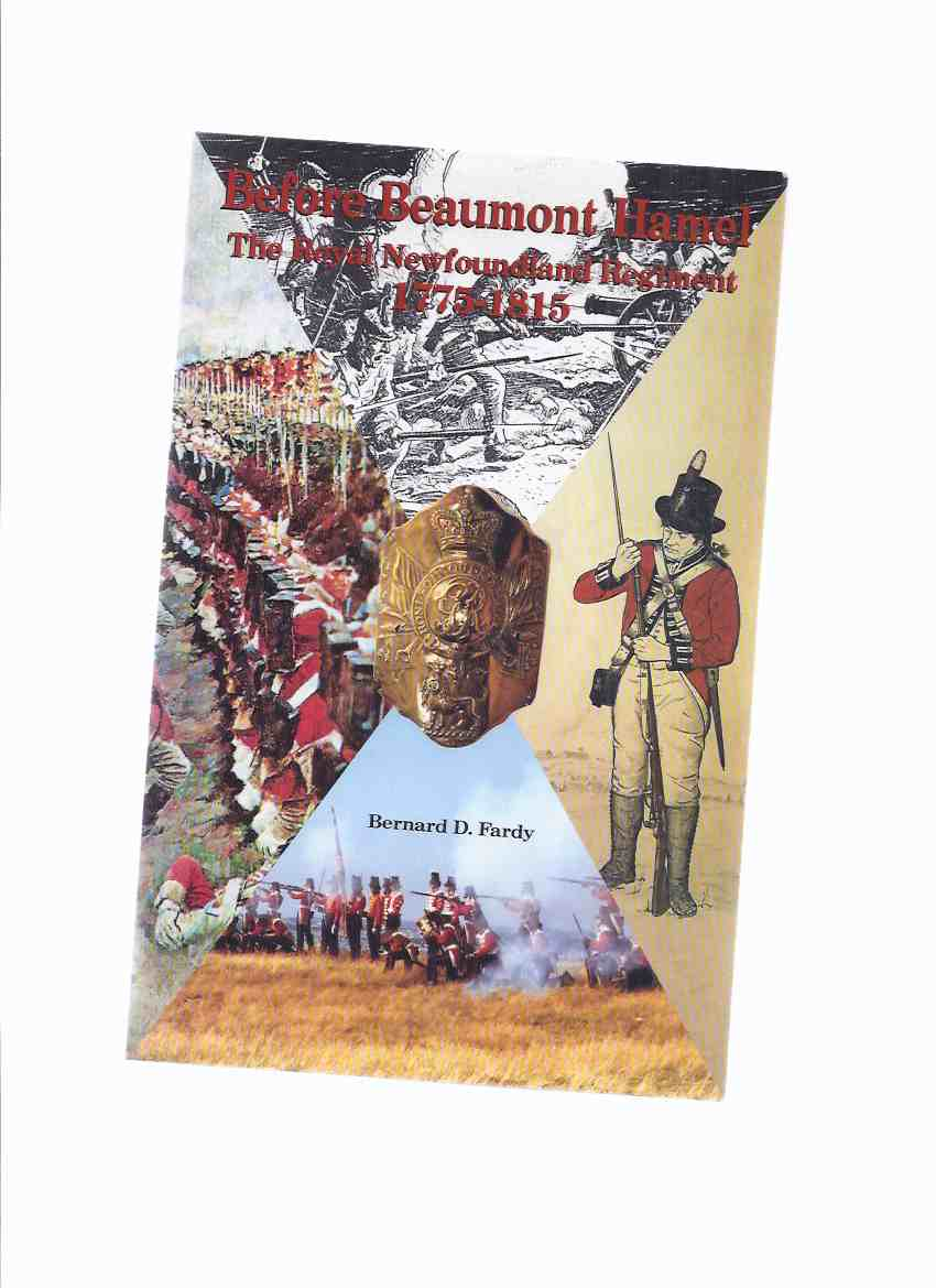 Image for Before Beaumont Hamel: The Royal Newfoundland Regiment 1775 - 1815 ( Regimental History )