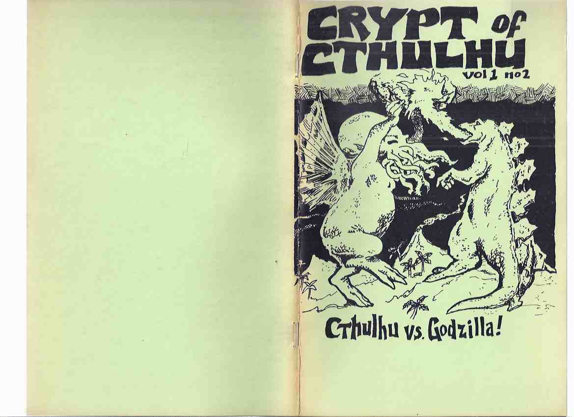 "Image for Crypt of Cthulhu, Volume 1, # 2, Yuletide 1981:  Cthulhu Vs. Godzilla  (inc. The Statement of Lin Carter; Fun Guys from Yuggoth; What Was ""The Corpse-Eating Cult of Leng?""; etc)"