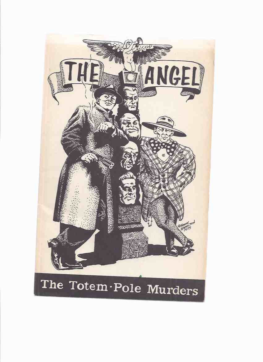Image for THE ANGEL:  The Totem Pole Murders - Pulp Classics # 10 (with:  Tiger Claws; Tsang, Accessory )(taken from Red Hood, The Angel Detective, Oriental Stories Pulps )