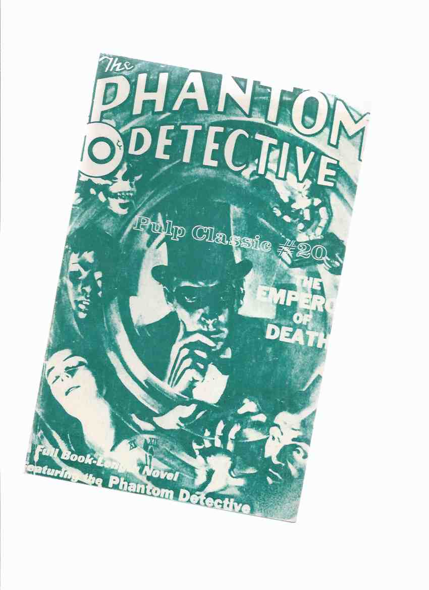 Image for The Phantom Detective, Pulp Classics 20 (inc. The Emperor of Death; Framed; Death on Dow Street; Rub-Out )( Reprints Volume 1, # 1, February 1933 The Phantom Detective Pulp )