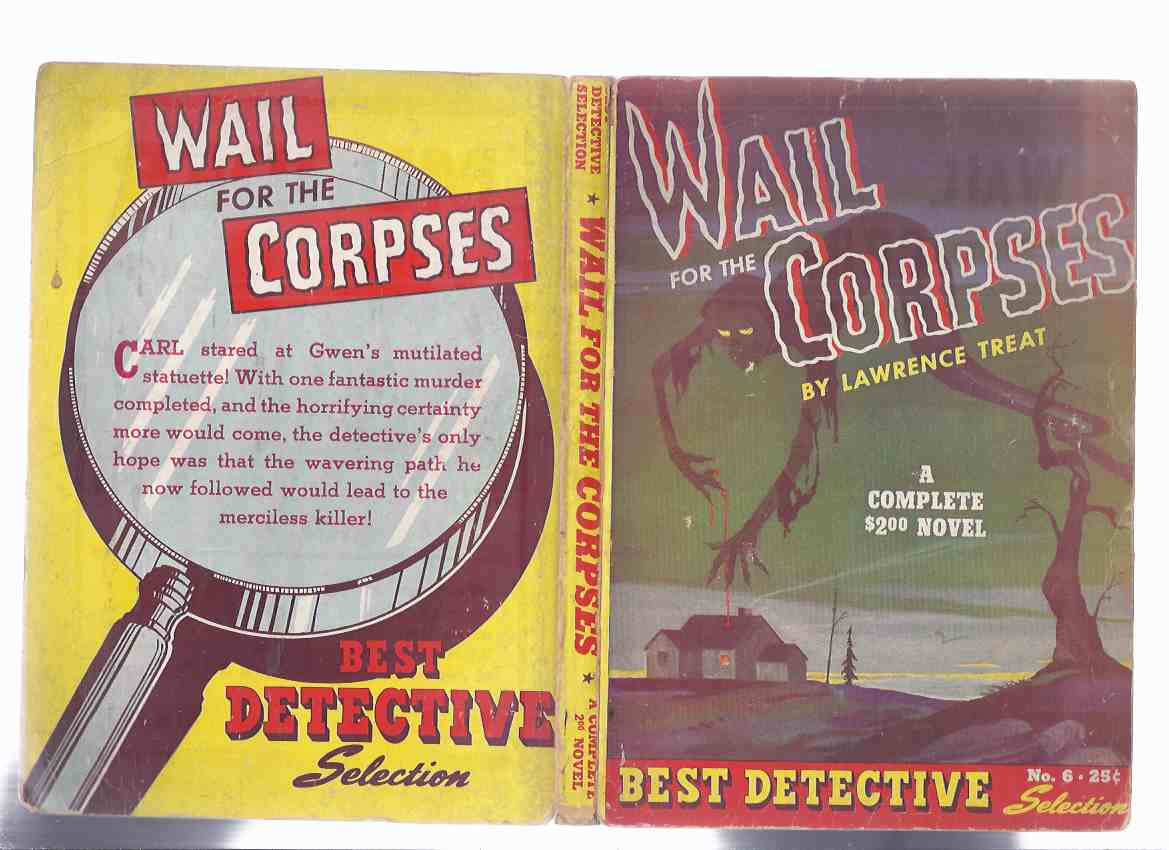 Image for Wail for the Corpses -by Lawrence Treat / Best Detective Selections # 6 (aka B AS IN BANSHEE )