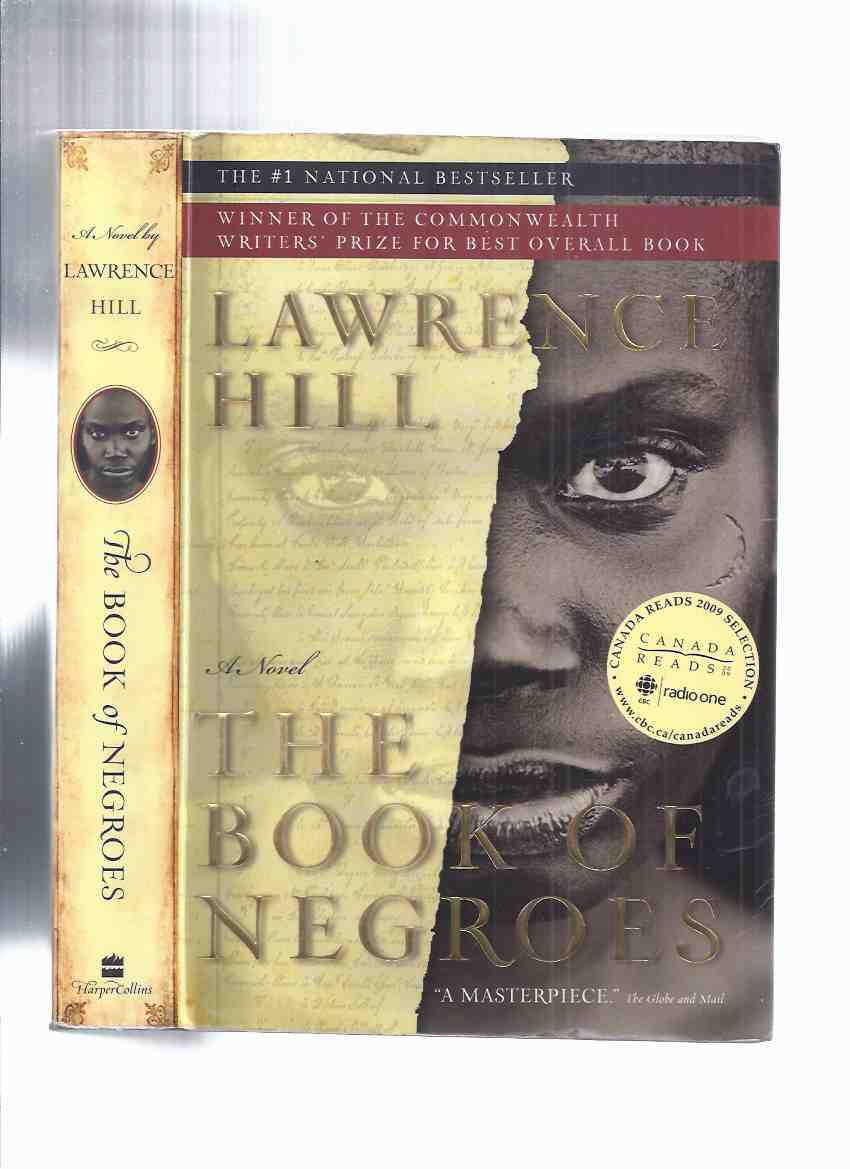 Image for The Book of Negroes ---signed By Lawrence Hill ( AKA:  Someone Knows My Name )