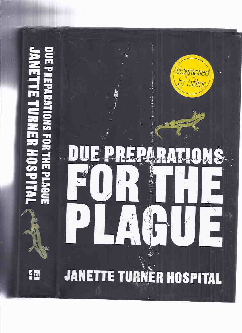 Image for Due Preparations for the Plague -by Janette Turner Hospital -a Signed Copy