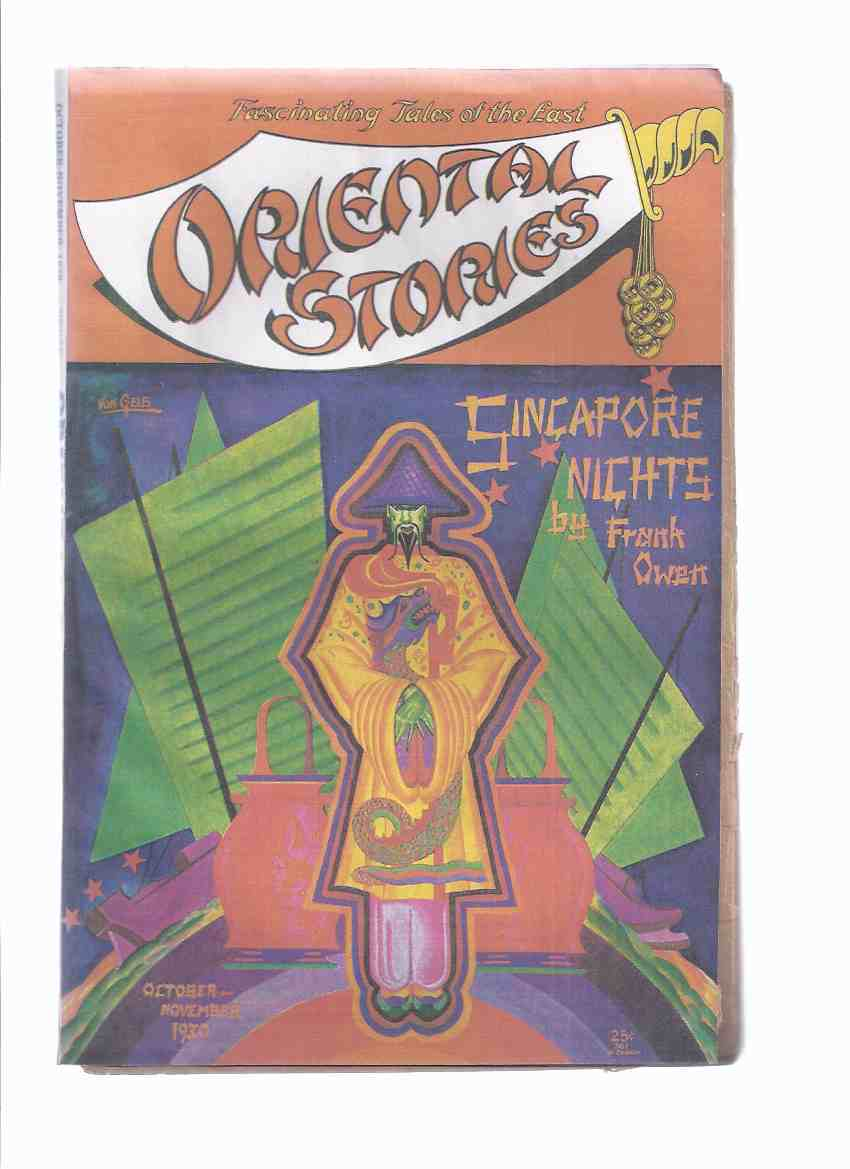 Image for ORIENTAL STORIES - Volume 1, # 1 - October - November 1930 ( Singapore Nights; Man Who Limped; White Queen; Strange Bedfellow; Tiger's Eye; Eyes of the Dead; Desert Woman; Cobra Den; Black Camel; Curse; Voice of El-Lil )( pulp magazine )