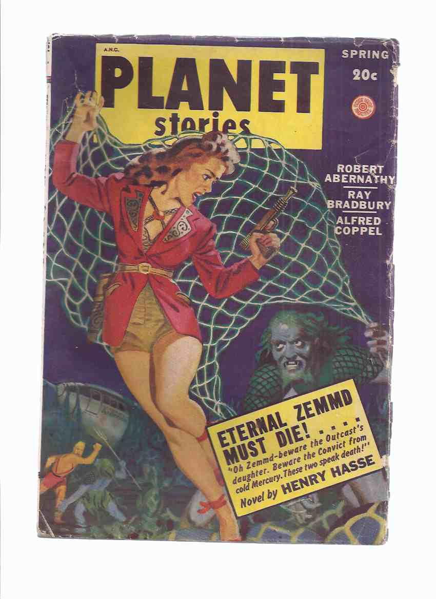 Planet Stories Spring 1949 Volume IV # 2 (inc. Eternal Zemmd Must Die; Hostage of Tomorrow; Runaway; Moon of Madness; Dwellers in Silence; The Star Beast; Lady Into Hell-Cat; Animat )( SF / Science Fiction Pulp Magazine )